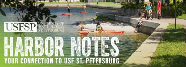 Harbor Notes - Your Connection to USF St. Petersburg