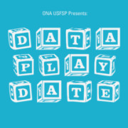 Graphic for the ONA USFSP Data Play Date