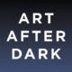"A graphic that says ""Art After Dark"""